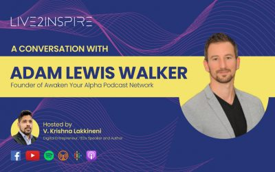 Live2Inspire Episode 6, interview with Adam Lewis Walker, Awaken Your Alpha Podcast Network